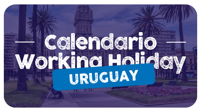 calendario fechas working holiday uruguay