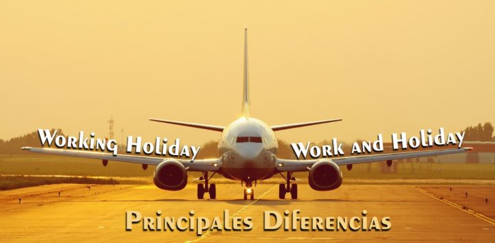 diferencia working holiday work and holiday