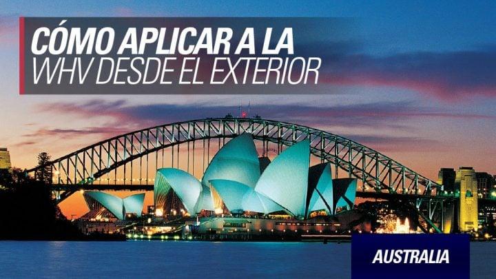 como conseguir working holiday australia desde el exterior
