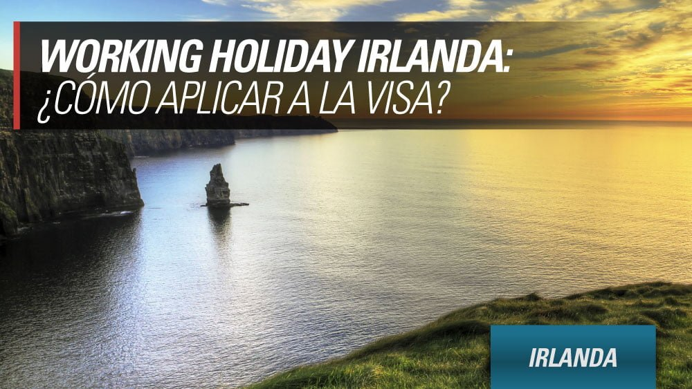 como aplicar a la working holiday irlanda