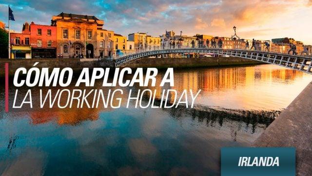 irlanda como aplicar visa working holiday