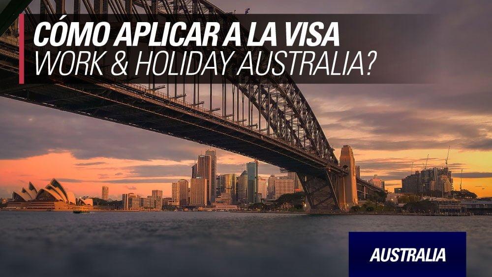 work and holiday australia como aplicar