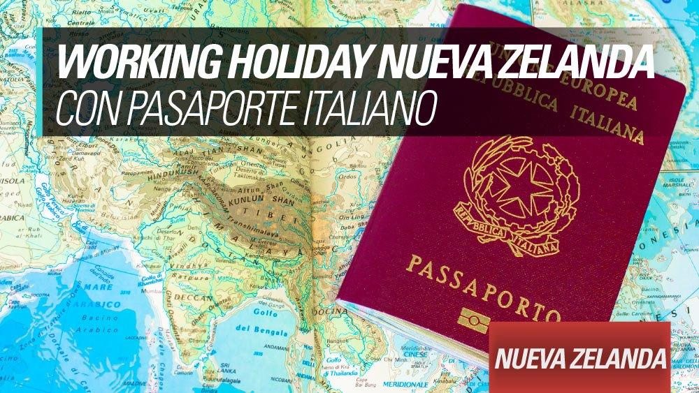 working holiday nueva zelanda pasaporte italiano