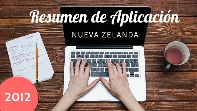 resumen aplicacion visa nueva zelanda working holiday 2012