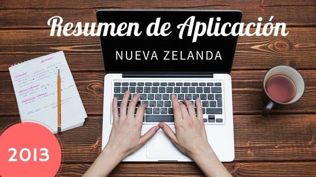 resumen aplicacion visa nueva zelanda working holiday 2013