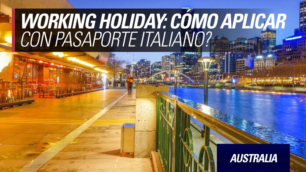 working holiday australia pasaporte australiano