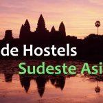 Guía de hostels en el Sudeste Asiático