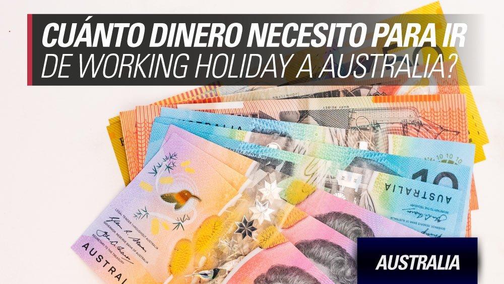 cuanto dinero necesito para ir de working holiday australia