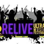 relive ultra music festival