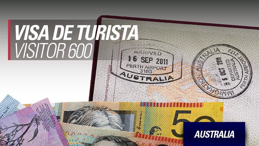 Australia Visa de Turista: Visitor 600
