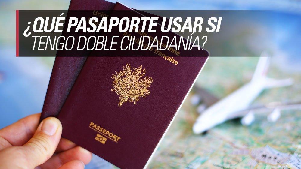 pasaporte doble ciudadania