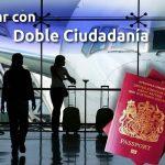 Qué pasaporte usar si voy a viajar y tengo doble c...