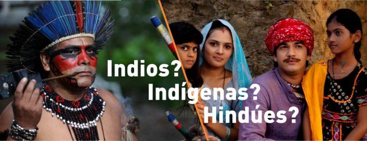 indios indigenas hindues diferencia