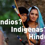 indios indigenas hindues correcto