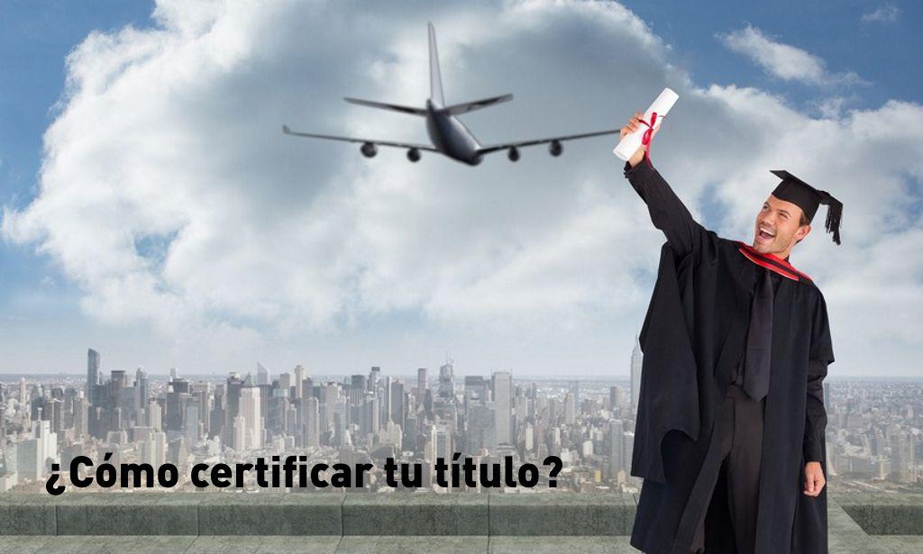 certificar legalizar titulo viajar