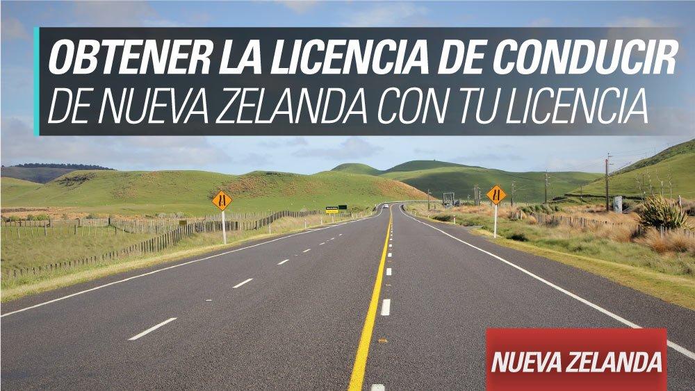 obtene la licencia de nueva zelanda con tu licencia