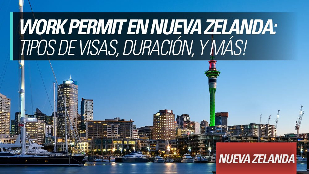 work permit en nueva zelanda