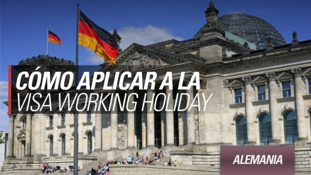 working holiday alemania como conseguirla aplicar
