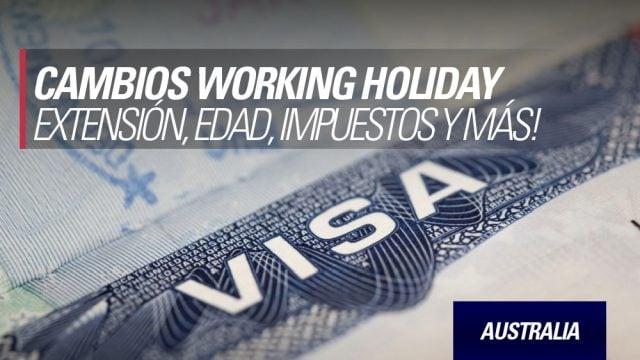 cambios visa working holiday australia