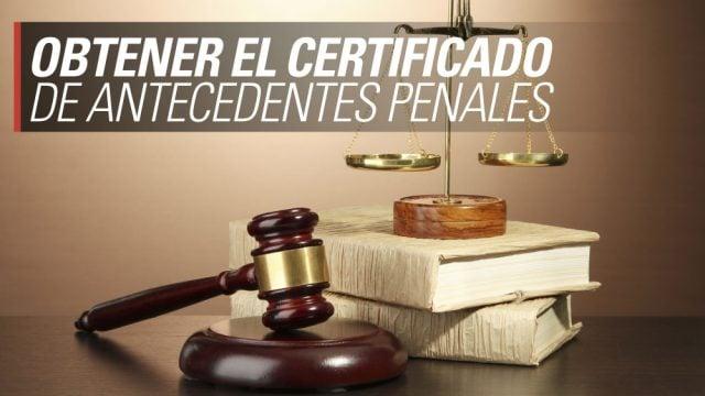antecedentes penales certificado como obtenerlos argentina