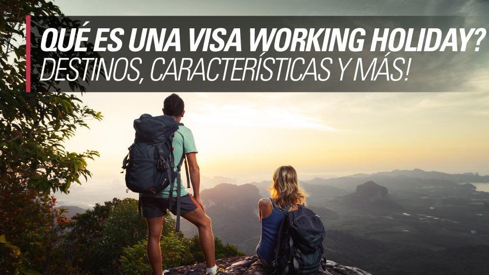 qué es una visa working holiday