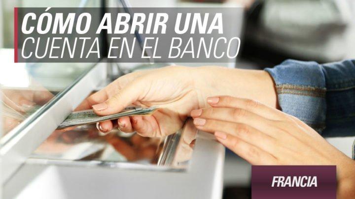 abrir y cerrar cuenta bancaria en Francia