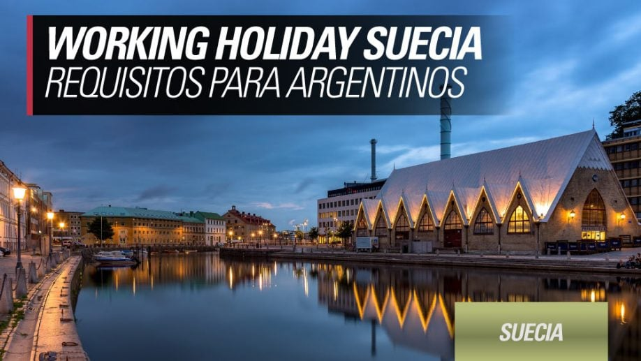 working holiday suecia requisitos para argentinos