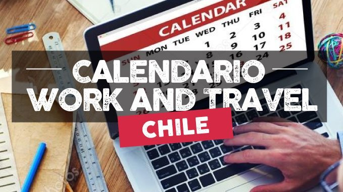 calendario fechas working holiday chile