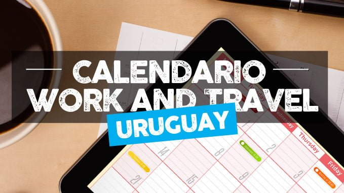 calendario fechas working holiday uruguay