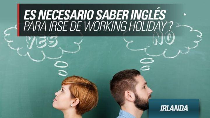 es necesario saber inglés para ir de Working Holiday Irlanda