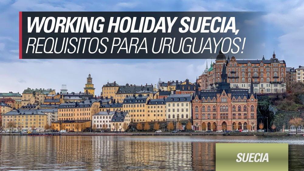working holiday suecia para uruguayos