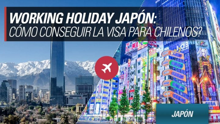 Working Holiday Japon para chilenos