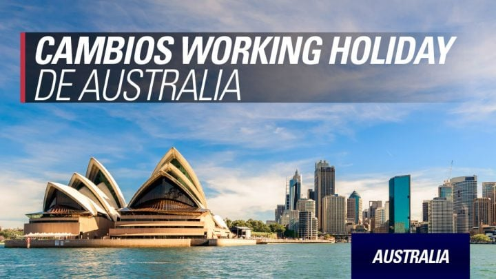 Australia cambios working holiday