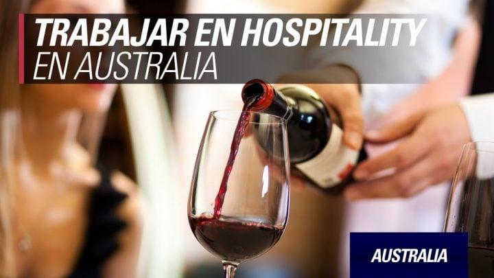 como buscar trabajo y conseguir en Hospitality en Australia