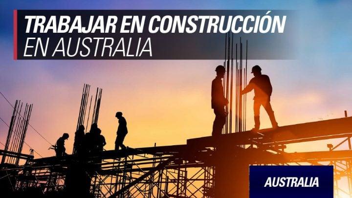trabajar en construccion en Australia