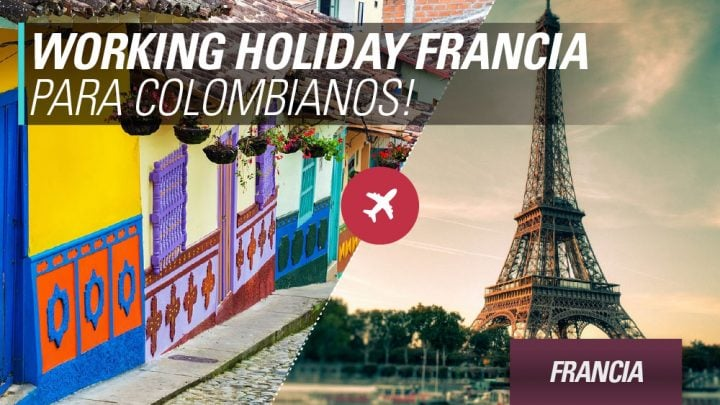 Working holiday Francia para colombianos