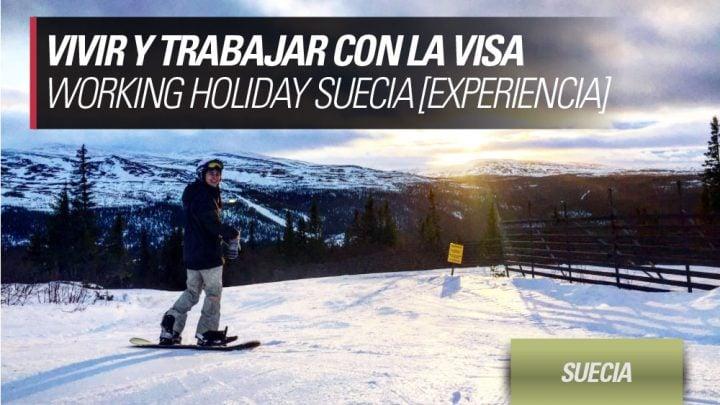 Vivir en Suecia con la visa Working Holiday Suecia experiencia