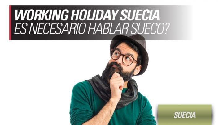 es necesario hablar sueco para working holiday suecia