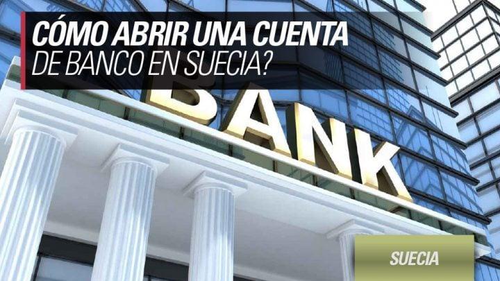 como abrir cuenta de banco en suecia