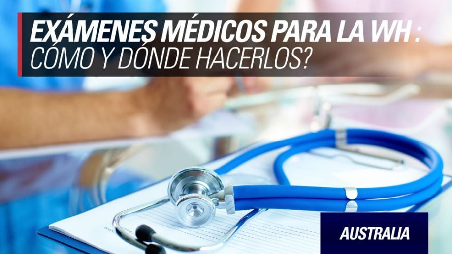 examenes medicos working holiday australia