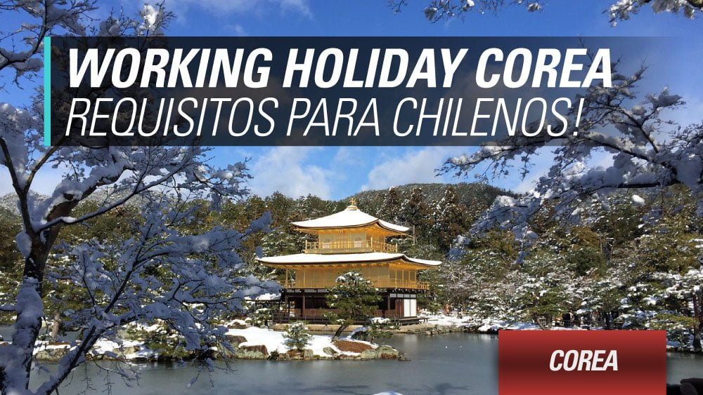 working holiday corea para chilenos