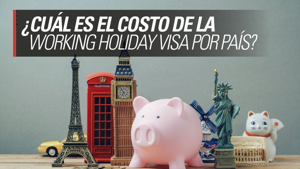 costo working holiday visa
