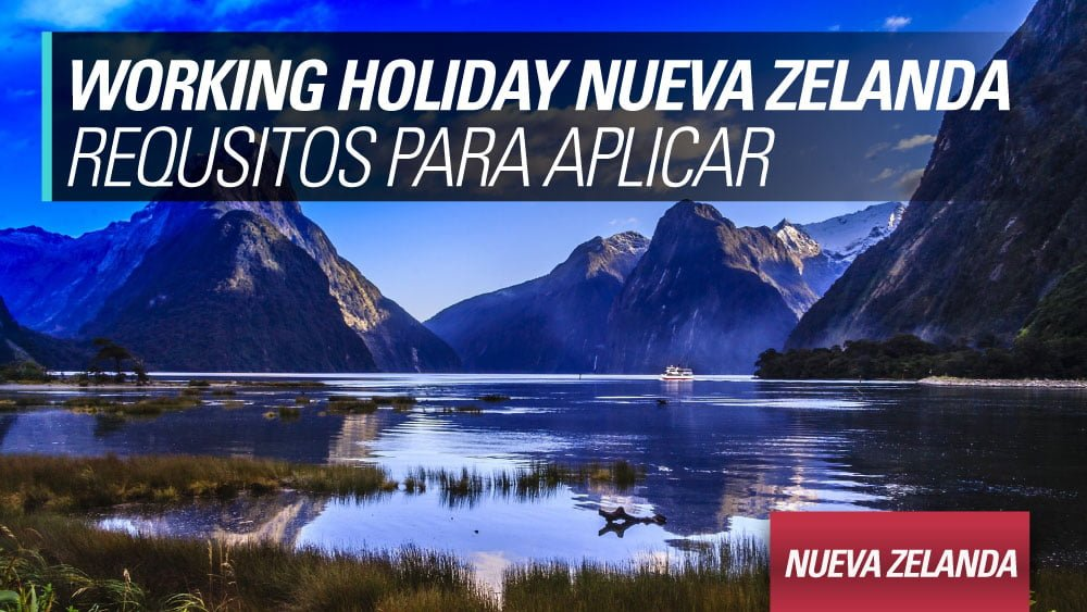 working holiday nueva zelanda requisitos