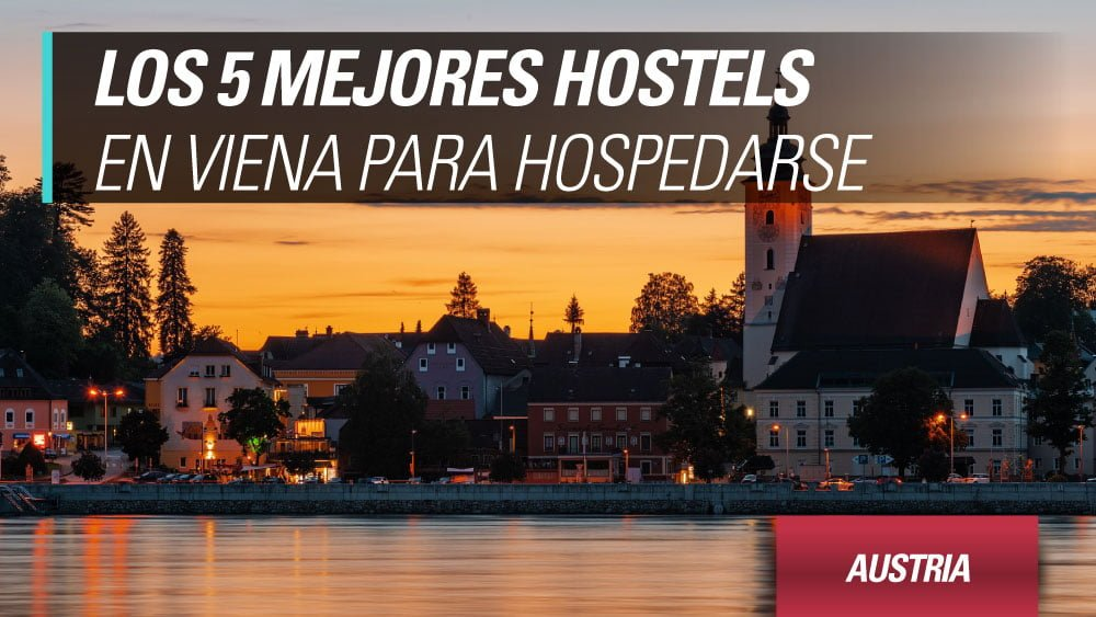 los mejores hostels en viena