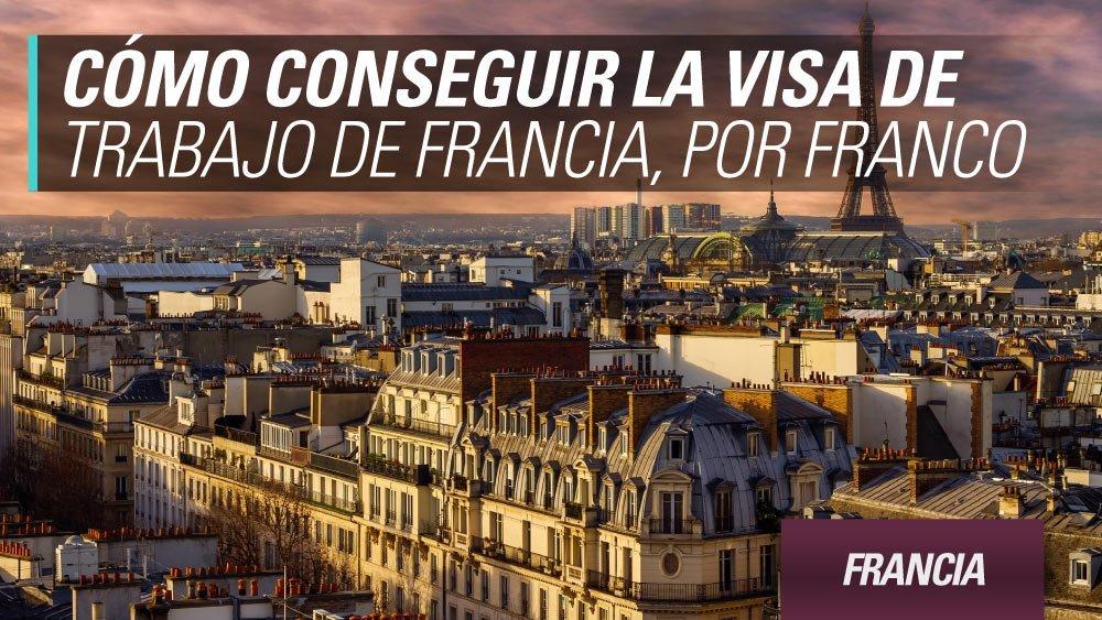 visa trabajo francia por franco