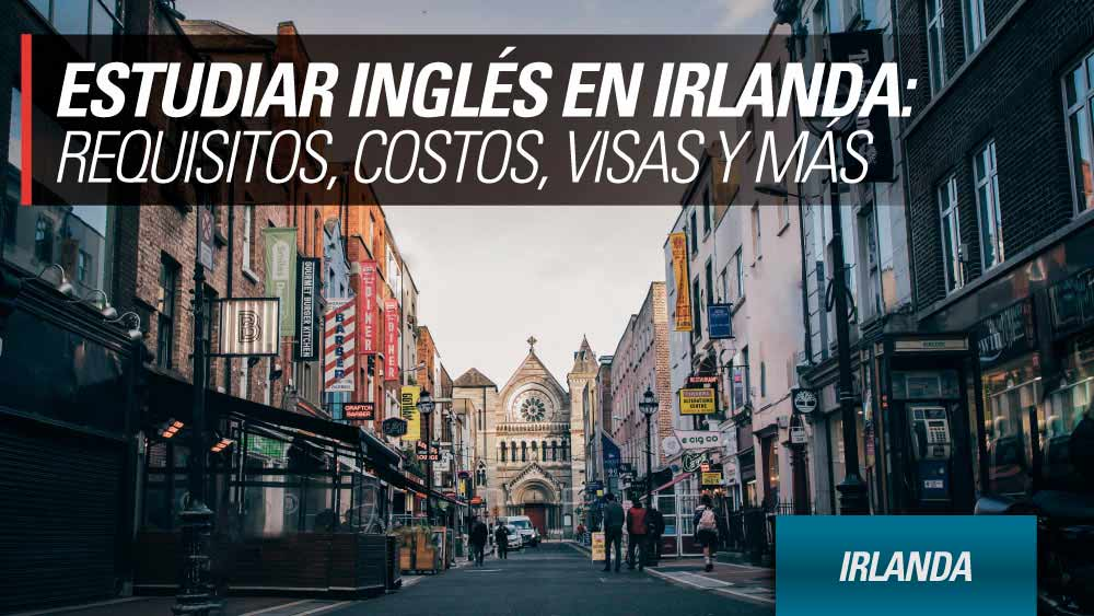 estudiar ingles en irlanda instructivo