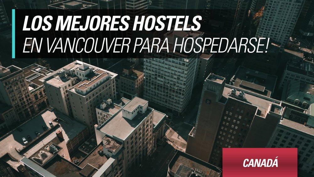 mejores hostels en vancouver