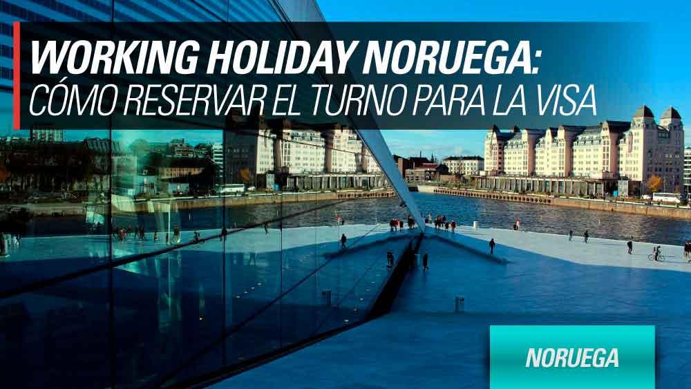 reservar turno working holiday noruega