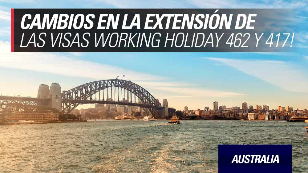 cambios extension visas working holiday australia y