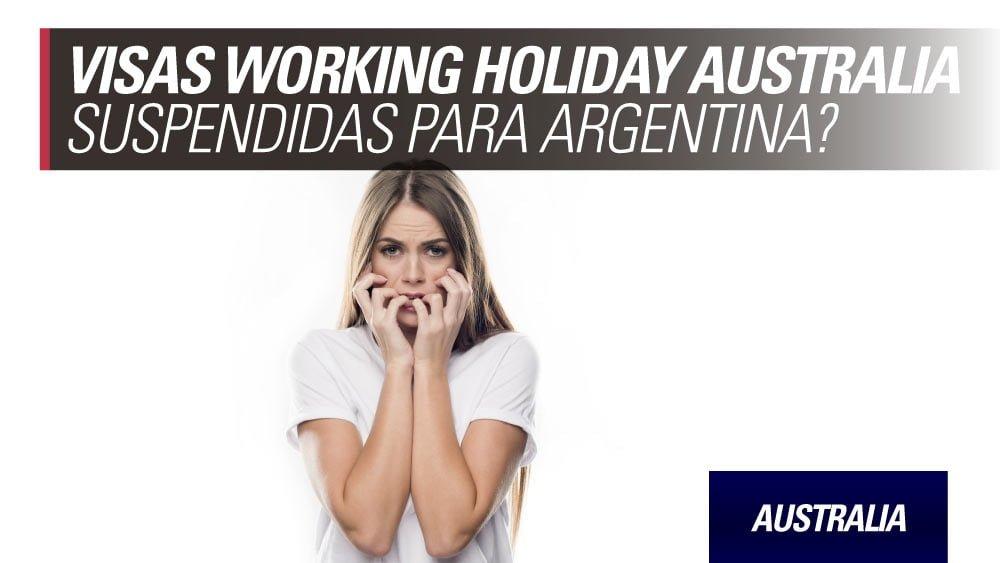 visas working holiday australia suspendidas